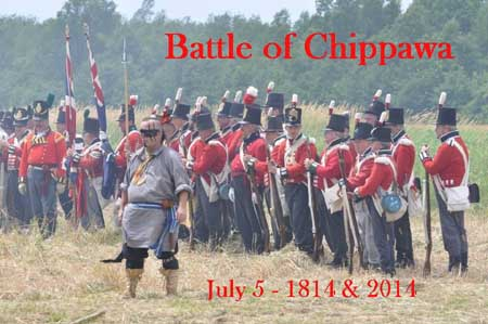 The Battle of Chippawa – July 5, 1814 & 2014